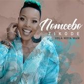 Xola Moya Wam' van Nomcebo Zikode