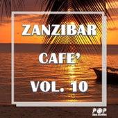 Zanzibar Cafè Vol.10 by Various Artists