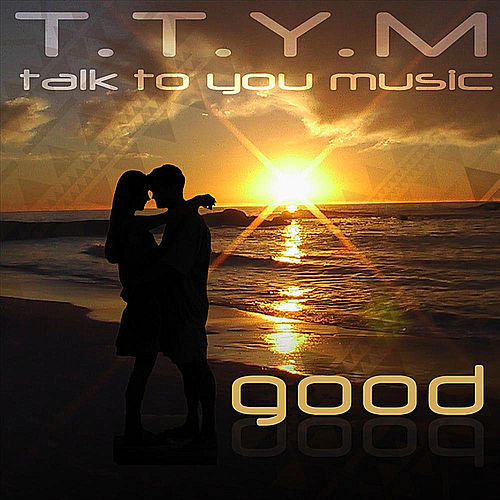 Good by Ttym