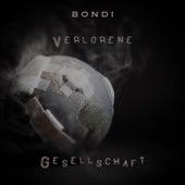 Verlorene Gesellschaft by BONDI