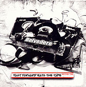 Fast Forward Eats The Tape by Belvedere