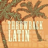 Throwback Latin de Various Artists
