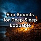 Fire Sounds for Deep Sleep Loopable von Yoga