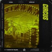 Circus (Exodus & DRIIIFT Remix) by Vigel