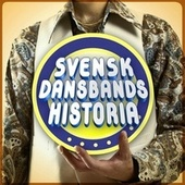 Svensk Dansbandshistoria by Various Artists