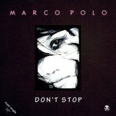 Don't Stop von Marco Polo