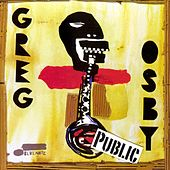 Public by Greg Osby
