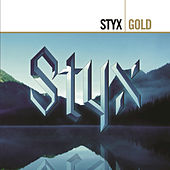 Come Sail Away: The Styx Anthology by Styx