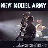 ...and Nobody Else by New Model Army
