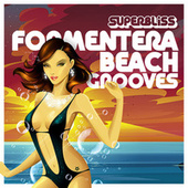 Superbliss: Formentera Beach Grooves by Various Artists