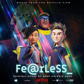 Fearless (Music From The Netflix Film) by Various Artists