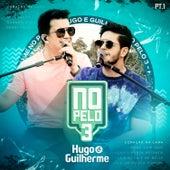 No Pelo 3, Pt. 1 de Hugo & Guilherme