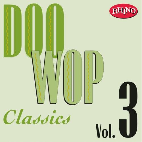 Doo Wop Classics, Vol. 3 by Various Artists