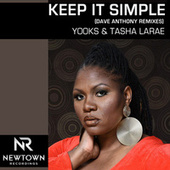 Keep it Simple (remixes) by Tasha LaRae