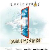 Encuentros by Danilo Montero