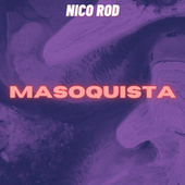 Masoquista (Cover) by Nico Rod