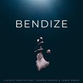 Bendize von Claudio Martos & Jonas Souza