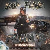 Plan B (feat. Rasheed & Grifa) by Soup Flame