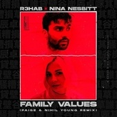 Family Values (Paige & Nihil Young Remix) by R3HAB