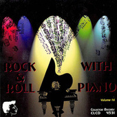 Rock & Roll with Piano, Vol. 16 von Various Artists