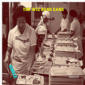Single de The Wiz Bang Gang
