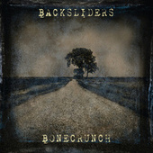 Bonecrunch by The Backsliders