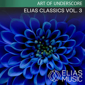 Elias Classics, Vol. 3 by Jonathan Elias