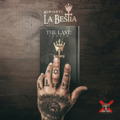 La BESTia: The Last Pt. 2 by Almighty