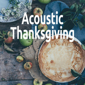Acoustic Thanksgiving by Various Artists