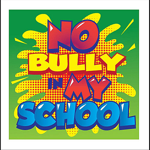 No Bully in My School by Ronnie Caldwell
