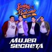 Mujer Secreta von Swing Bakano Orquesta