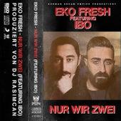 Nur wir zwei von Eko Fresh