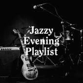 Jazzy Evening Playlist von Chilled Jazz Masters, Jazz Lounge, Chillout Jazz
