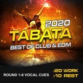 Tabata Best of Club & EDM 2020 (20/10 Round 1-8 Vocal Cues) von Tabata Music