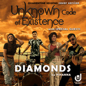 Diamonds (Cover) von Unknown Code of Existence