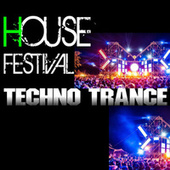 House Festival Techno Trance de Various Artists