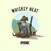 Whiskey Neat by iPhonic
