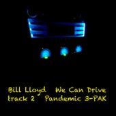 We Can Drive by Bill Lloyd