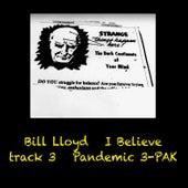I Believe by Bill Lloyd