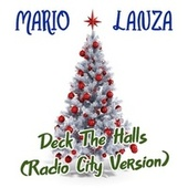 Deck the Halls (Radio City Version) by Mario Lanza