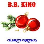 Christmas Celebration de B.B. King