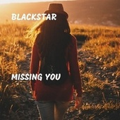 Missing You by Black Star