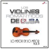Volumen 9, Súper Éxitos de Violines Romanticos de Cuba
