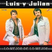 Lo Mejor De Lo Mejor by Luis Y Julian