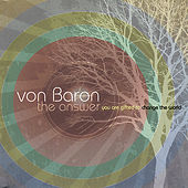 The Answer by Von Baron