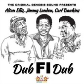 The Original Genesis Sound Presents: Dub Fi Dub by Jimmy London Alton Ellis