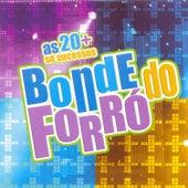 As 20 + Só Sucesso von Bonde do Forró