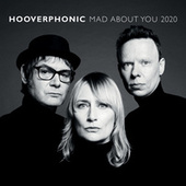 Mad About You (2020) by Hooverphonic