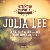 Les idoles américaines du rhythm and blues : Julia Lee, Vol. 1 de Julia Lee