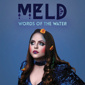 Words of the Water by Meld